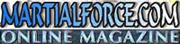 MartialForce Online Martial Arts Magazine